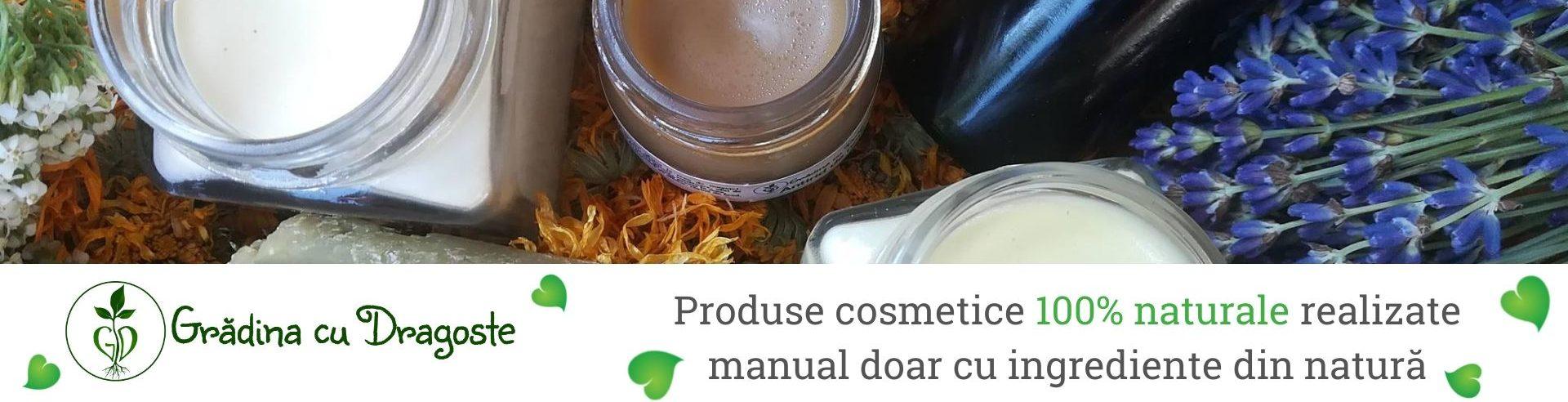 Cosmetice Naturale Gradina cu Dragoste