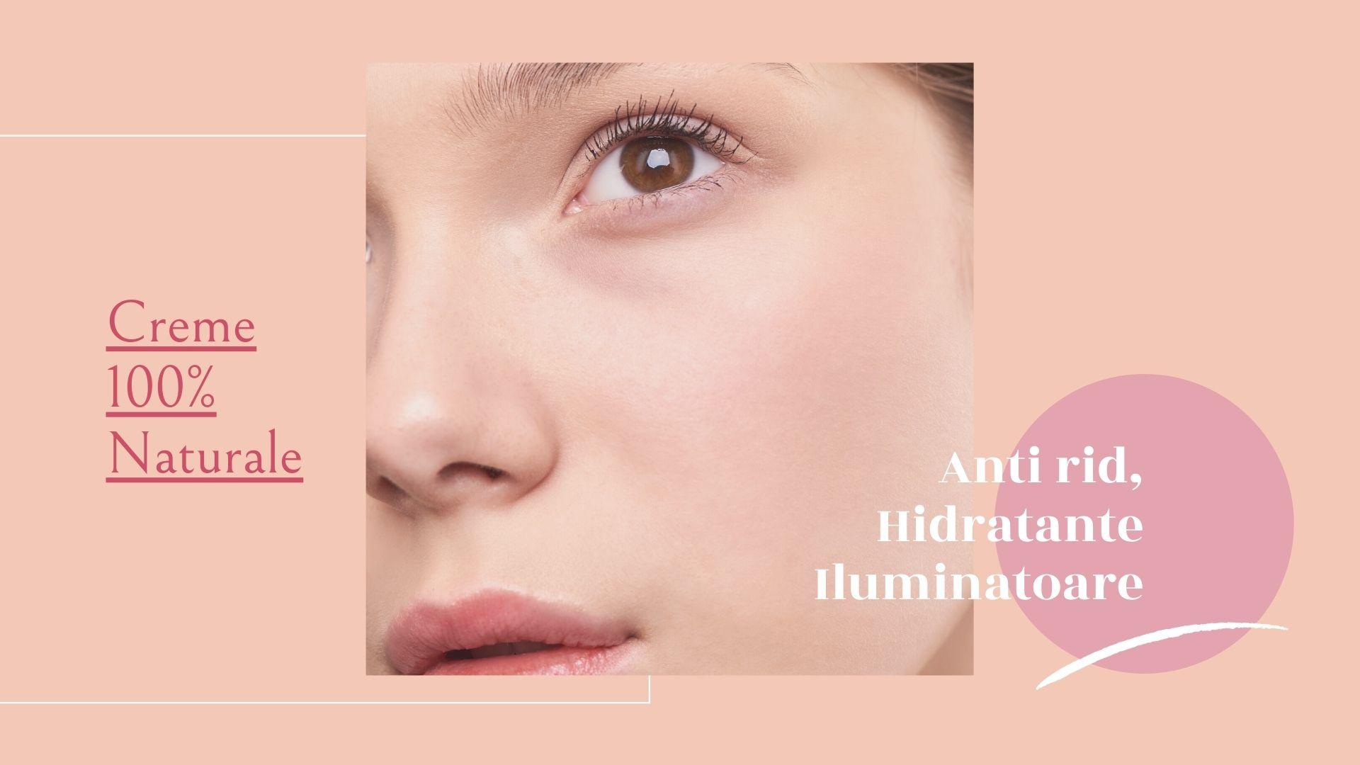 15 Creme de Față Naturale Antirid Hidratante pentru Îngrijirea Pielii