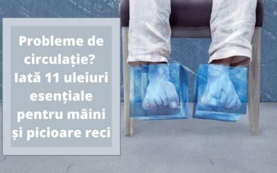 11 Uleiuri Esențiale pentru mâini și picioare reci!